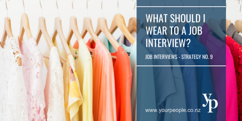 Job Interviews - Strategy No. 9 What should I wear to a Job Interview?
